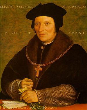 Sir Brian Tuke c. 1527