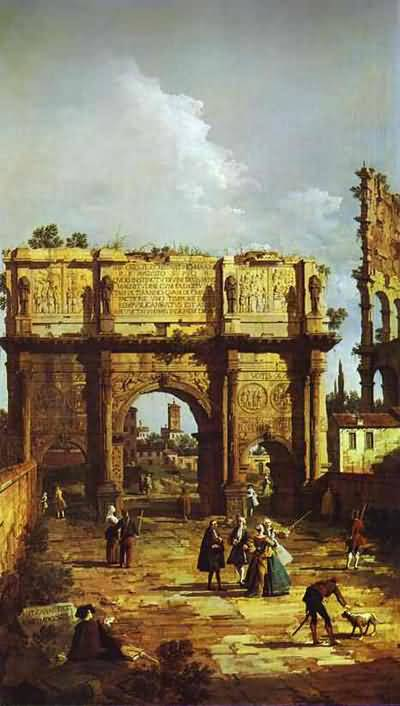 Canaletto Rome the Arch of Constantine